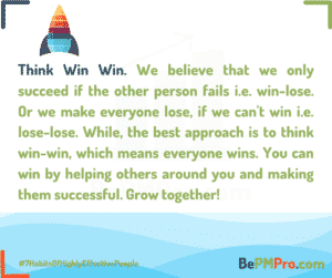 The best approach is to think win-win which means everyone wins. You can win by helping others around you and making them successful. – t8yEQO9aA5GKVLv3OvRn