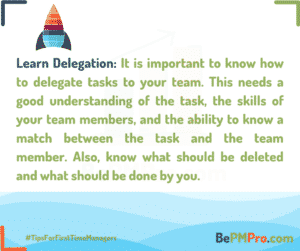 Understand how to delegate tasks to your team and then follow up. – CHNmHmE9lo3CQK24TZs1