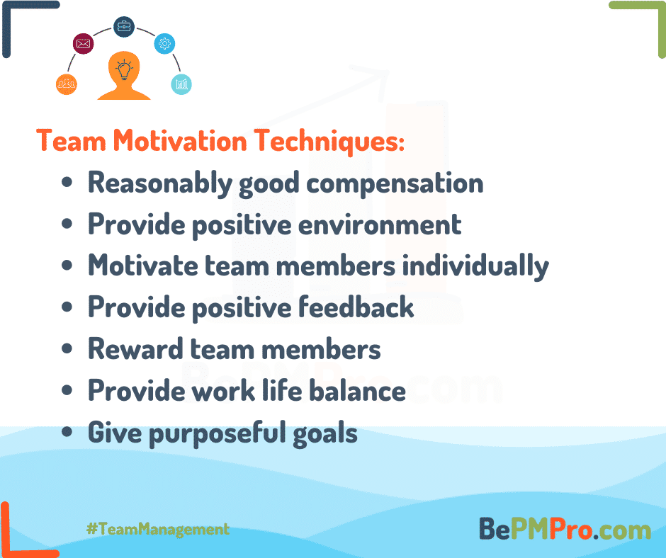 What are the best team motivation techniques? –